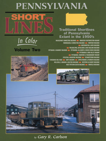 Pennsylvania Shortlines In Color Volume 2