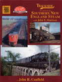 Trackside in search of Southern New England Steam with John Morrision (Trk #59)