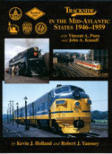 Trackside in the Mid-Atlantic States 1946-1959 with V. Purn and J. Knauff (Trk #63)