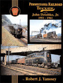 Pennsylvania RR Trackside with John Dziobko, Jr. 1951 - 1961 (Trk #65)