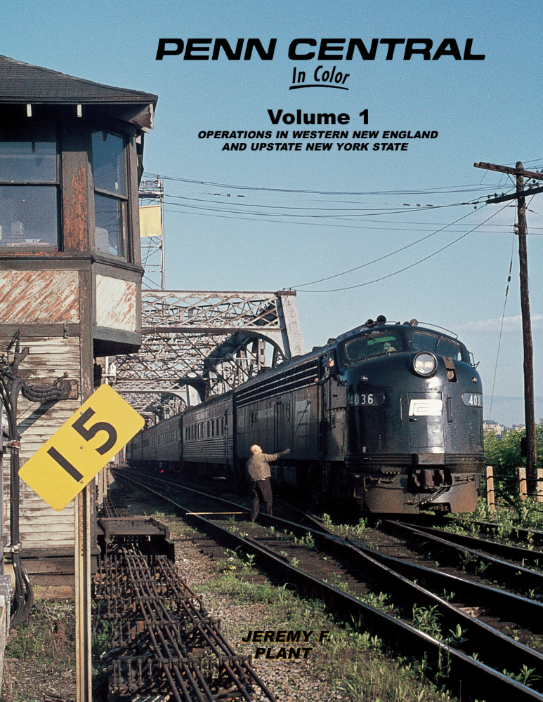 Penn Central In Color Volume 1: Operations in Western New England and Upstate New York State