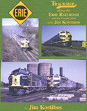 Trackside along the Erie Railroad and its Connections with Jim Kostibos (Trk #78)