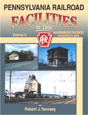 Pennsylvania Railroad Facilities In Color Volume 5: Harrisburg Div.-Passenger Lines