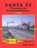 Santa Fe Through Passenger Service In Color Volume 1