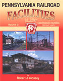 Pennsylvania Railroad Facilities In Color Volume 6: Harrisburg Div. - Freight Lines