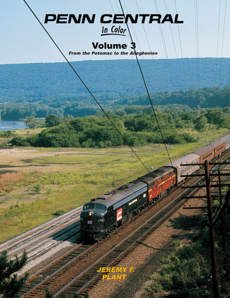 Penn Central In Color Volume 3: From the Potomac to the Alleghenies