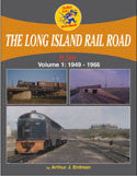 Long Island Rail Road In Color Volume 1: 1949-1966