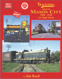 Trackside around Mason City 1958-1978 with Soph Marty (Trk #83)