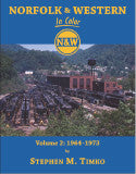 Norfolk & Western In Color Volume 2 1964-1973
