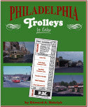 Philadelphia Trolleys In Color