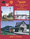 Trackside around the Delaware Valley 1960-1983 with John Stroup and William Tilden (Trk #88)