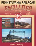 Pennsylvania Railroad Facilities In Color Vol. 12: Lake Division