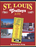 St. Louis Trolleys In Color