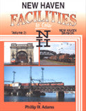 New Haven Facilities In Color, Vol. 2: New Haven Division