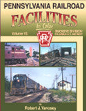 Pennsylvania Railroad Facilities In Color Volume 15: Buckeye Division, Columbus Union Depot and West
