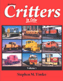 Railroad Critters In Color, Vol. 1