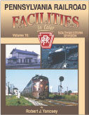 Pennsylvania Railroad Facilities In Color Volume 16: Southwestern Division