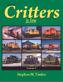 Railroad Critters In Color Volume 2