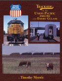Trackside on the Union Pacific 1960-1982 with Emery Gulash (Trk #96)