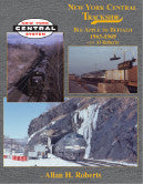 New York Central Trackside Big Apple to Buffalo 1965-1969 with Al Roberts (Trk #97)