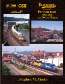 Trackside around Pittsburgh 1985-2005 with David Baer (Trk #100)
