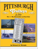 Pittsburgh Trolleys In Color Volume 1