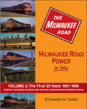 Milwaukee Road Power In Color Volume 2: Freight Covered Wagons and Second-Generation Roadswitchers