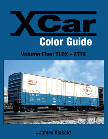 X Car Color Guide Volume 5: TLCX-ZTTX<br><i><small>Available January 5, 2017</small></i>