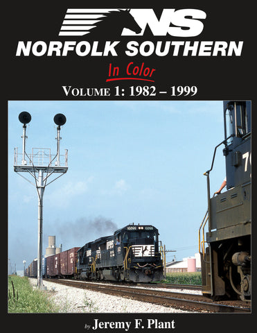 Norfolk Southern In Color: Volume 1: 1982-1999
