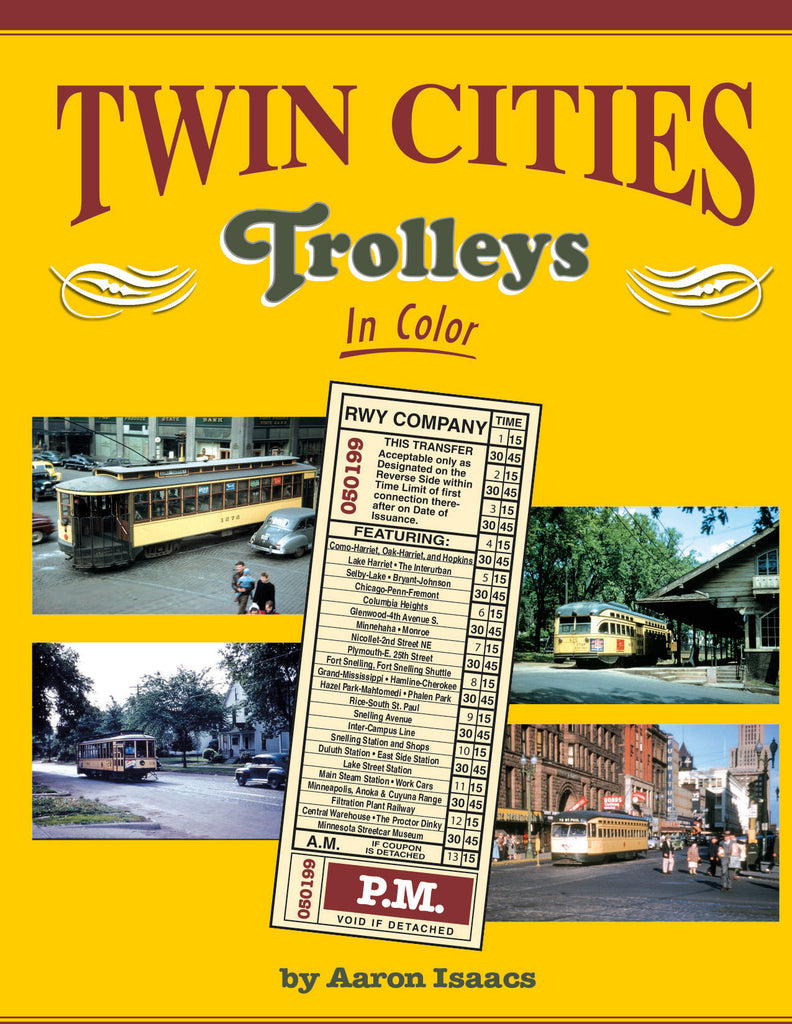 Twin Cities Trolleys In Color<br><i><small>Available April 1, 2017</small></i>