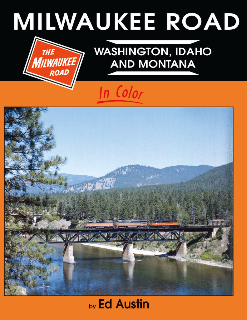 Milwaukee Road - Washington, Idaho and Montana<br><i><small>Available June 1, 2017</small></i>