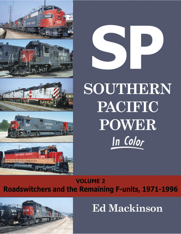 Southern Pacific Power In Color Volume 2: Switchers, Geeps and More<br><i><small>Available August 1, 2017</small></i>