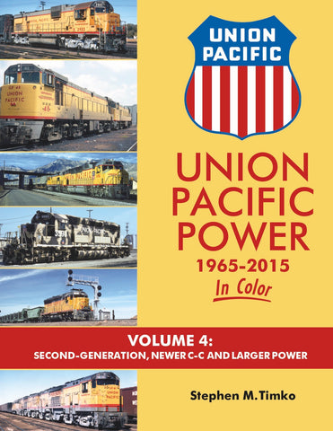 Union Pacific Power In Color Volume 4<br><i><small>Available March 1, 2018</small></i>