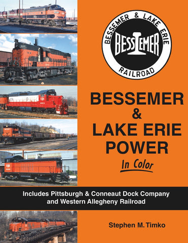 Bessemer & Lake Erie Power In Color<br><i><small>Available April 1, 2018</small></i>