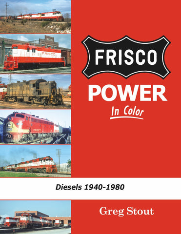 Frisco Power In Color Diesels: 1940-1980