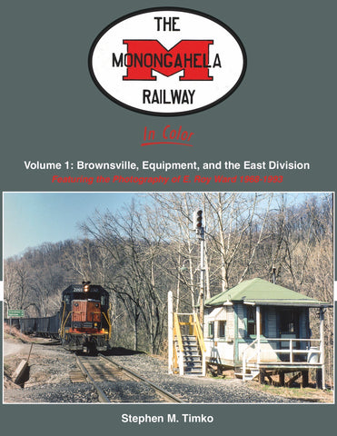 The Monongahela Railway In Color Volume 1<br><i><small>Available November 1, 2018</small></i><br><i><font color=3C8D0D>Holiday Release!</i></font>