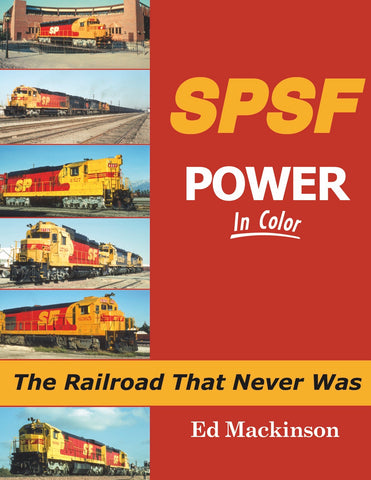 SPSF Power In Color: The Railroad That Never Was<br><i><small>Available November 15, 2018</small></i>