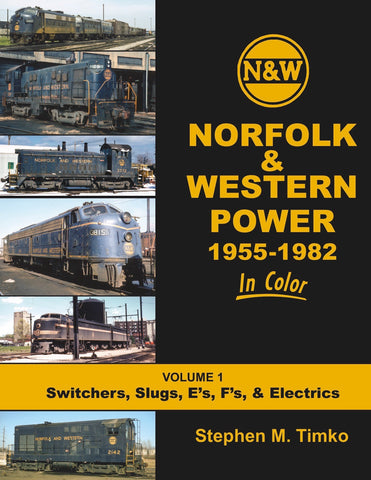 Norfolk & Western Power In Color Volume 1<br><i><small>Available January 5, 2019</small></i>