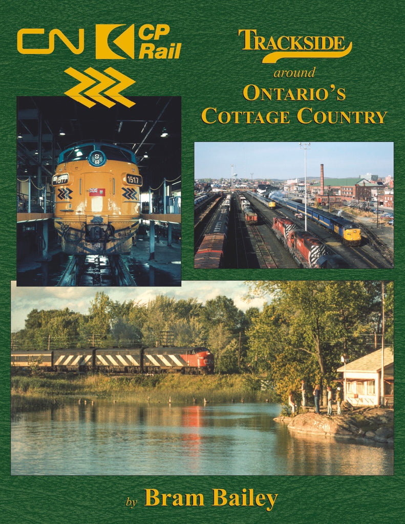Trackside around Ontario's Cottage Country<br><i><small>Available January 5, 2019</small></i>