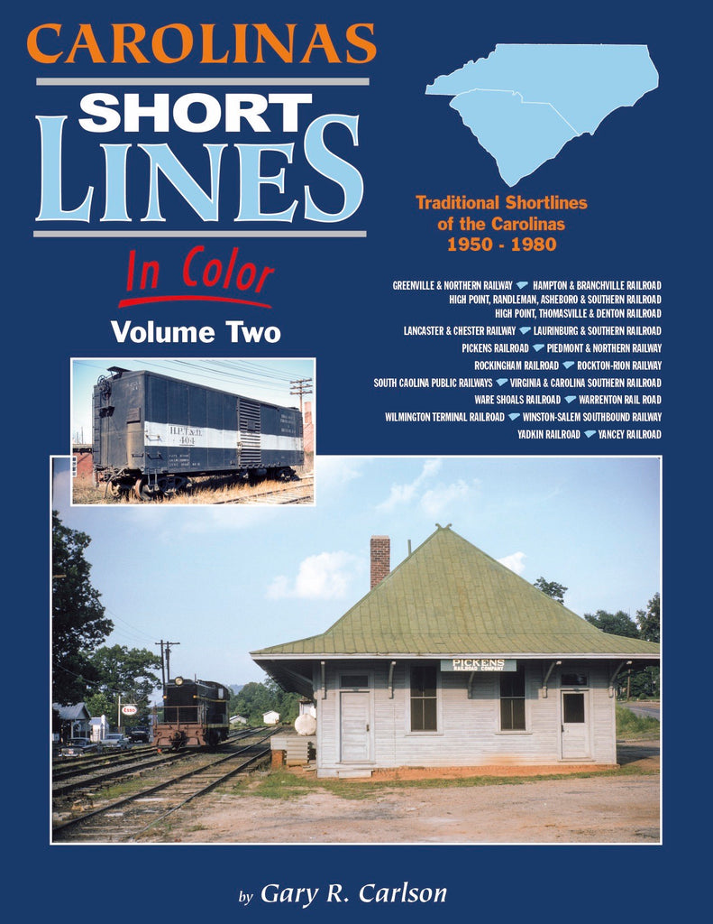 Carolinas Shortlines In Color Volume 2<br><i><small>March 1, 2019 Release</small></i>
