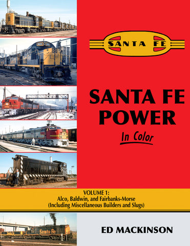Santa Fe Power In Color V1: Alco, Baldwin, & FM (incl. misc. Builders & Slugs)<br><i><small>Available May 1, 2019</small></i>