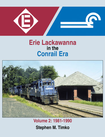 Erie Lackawanna in the Conrail Era V2: 1981-1990<br><i><small>Available August 1, 2019</small></i>