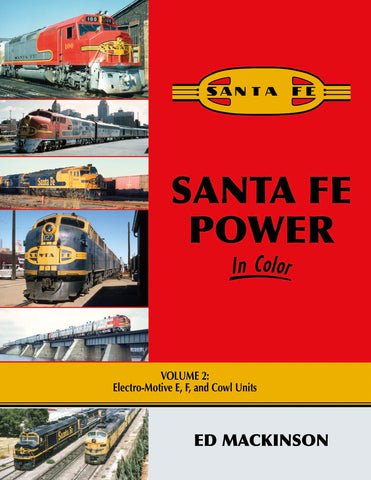 Santa Fe Power In Color V2: Electro-Motive E, F, & Cowl Units<br><i><small>Available November  1, 2019</small></i>