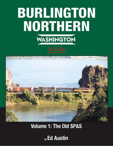 Burlington Northern Washington V1: The Old SP&S<br><i><small>Available November  15, 2019</small></i>