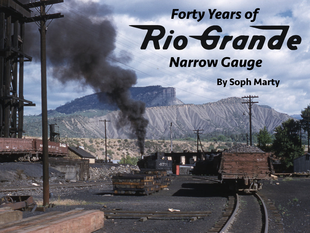 Forty Years of Rio Grande Narrow Gauge (eBook)