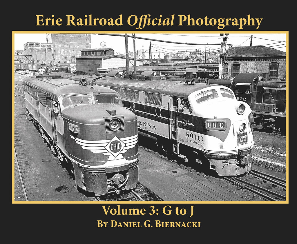 Erie Railroad Official Photography Volume 3: G to J (Softcover)