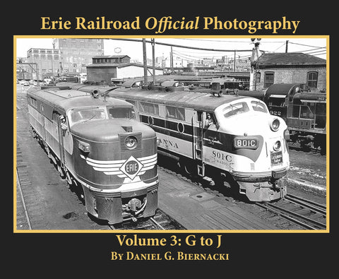 Erie Railroad Official Photography Volume 3: G to J (Softcover)<br><i><small>Available November 1, 2017</small></i><br><i><font color=3C8D0D>Holiday Release!</i></font>