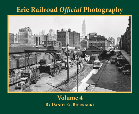 Erie Railroad Official Photography Volume 4 (Softcover)<br><i><small>Available February 1, 2019</small></i>