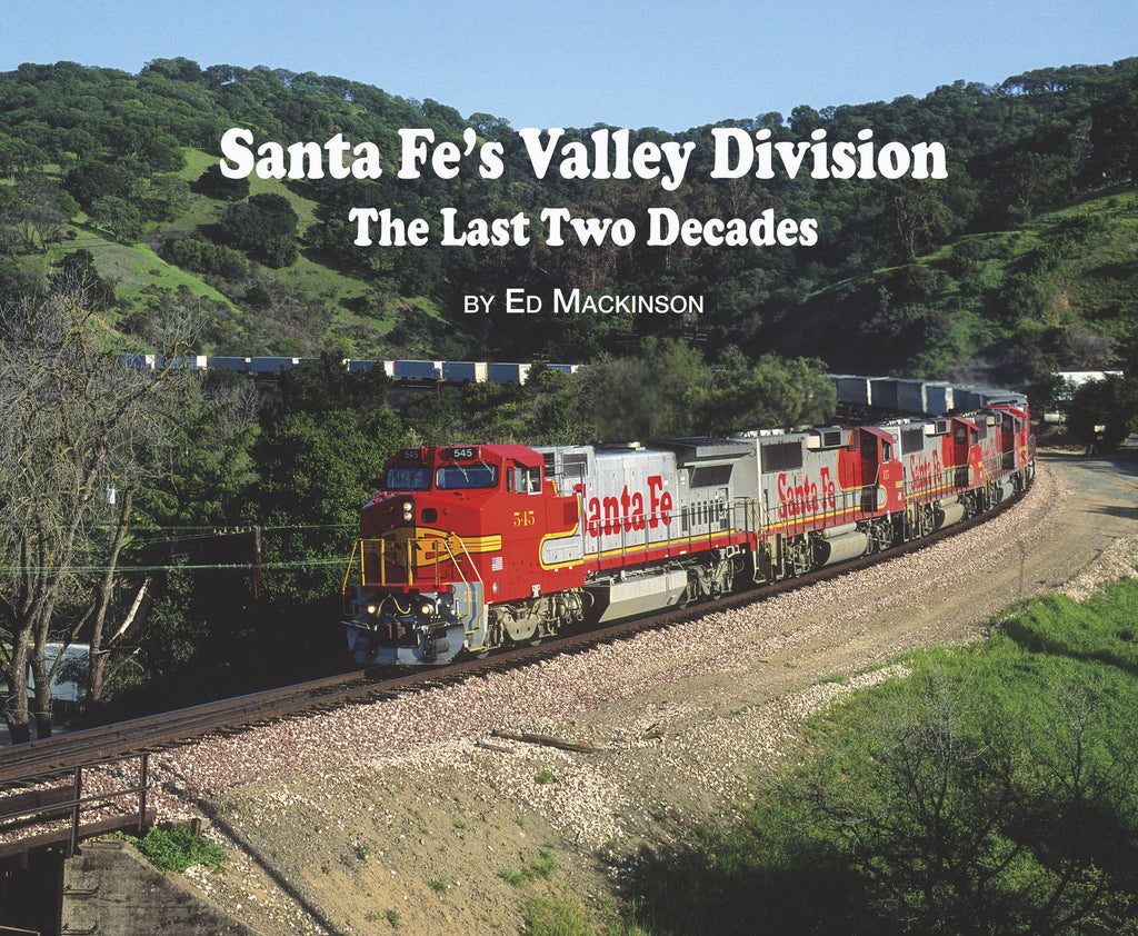 Santa Fe's Valley Division - The Last Two Decades (Softcover)<br><i><small>Available November 15, 2017</small></i><br><i><font color=3C8D0D>Holiday Release!</i></font>