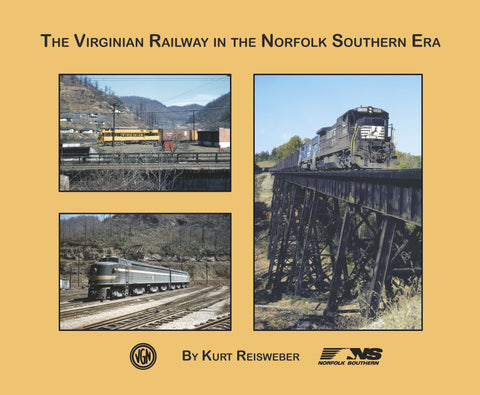 The Virginian Railway in the Norfolk Southern Era (Softcover)